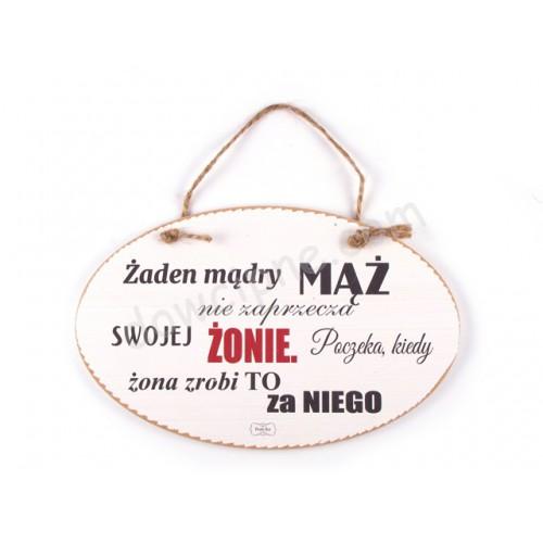 TABLICZKA OWAL14x23 cm  Żaden mądry mąż...